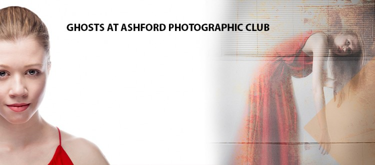Ghosts at Ashford Photographic Society